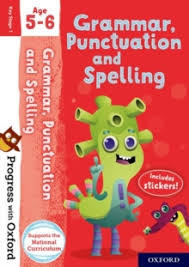Grammar Punctuation Progress With Oxford Grammar Punctuation And Spelling Age 5 6