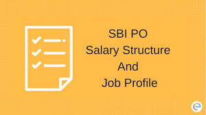 Sbi Po Salary Structure Allowances Other Benefits 2019