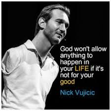 nick vujicic is another one of my heroes quotes  best nick vujicic quotes that will inspire you to the max
