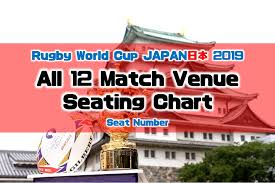 All 12 Match Venues Seating Number Seat Charts Rugby