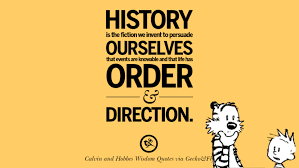 Words Of Wisdom Quotes New 48 Calvin And Hobbes Words Of Wisdom Quotes And Wise Sayings