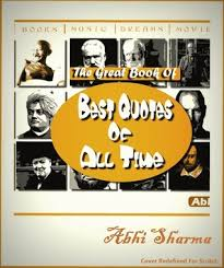 Book Of Quotes Classy The Great Book Of Best Quotes Of All Time By Abhi Sharma