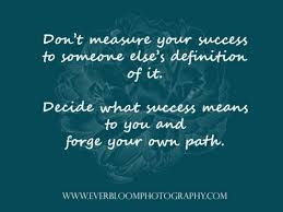 Career Success Definition My Definition Of Success No Monetary Value Ever Bloom