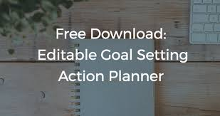 Download This Free Editable Goal Setting Action Planner Template