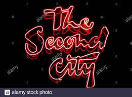 Second City Sign Design Second City Chicago Stock Photos Second City Chicago Stock