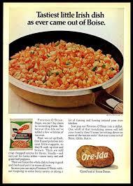 1974 ore ida o brien potatoes frozen meals irish dish vine 1970s print ad in 2018 food and beverage ads vine recipes potatoes and