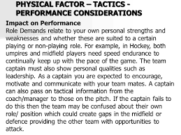 higher physical education physical factors tactics ppt 6 physical factor tactics performance considerations impact on performance role demands relate to your own personal strengths and weaknesses and whether