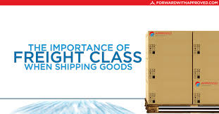 The Importance Of Freight Class When Shipping Goods