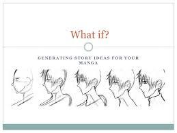 Manga Ideas Generating Story Ideas For Your Manga