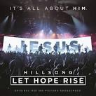 Hillsong: Let Hope Rise [Original Motion Picture Soundtrack]