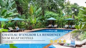 Angkor Palace Resort Spa Chateau Dangkor La Residence Siem Reap Hotels Cambodia Youtube