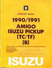 isuzu other parts shop manual isuzu service repair pickup amigo book 1990 1991