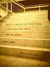 Stairs Quotes Gorgeous Martin Luther King Jr Staircase Quote Faith Is Taking The First