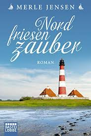 Amazon.com: Nordfriesenzauber: Roman (German Edition) eBook: Jensen, Merle:  Kindle Store