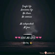 Cool Single Life Quotes