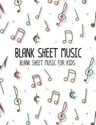 Stave Music Blank Sheet Music Blank Sheet Music For Kids Manuscript Paper Standard Wire Bound 12 Stave Music Manuscript Paper Staff Paper Musicians Notebook