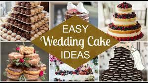 Easy Diy Wedding Cake Ideas Gorgeous Youtube