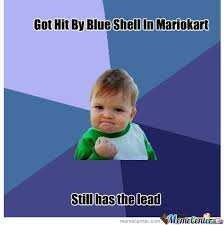 Blue Shell Memes. Best Collection of Funny Blue Shell Pictures via Relatably.com