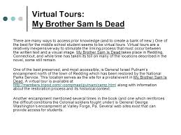 choices my brother sam is dead george adams and margaret tarbox virtual tours my brother sam is dead there are many ways to access prior knowledge