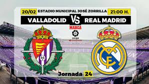 Valladolid vs Real Madrid line-ups update