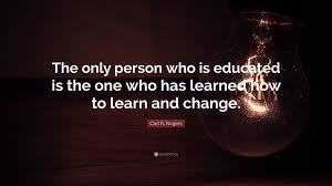 "Quotes About Getting Over Someone Extraordinary Carl R Rogers Quote ""The Only Person Who Is Educated Is The One"