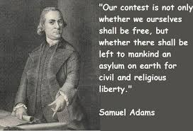 Samuel Adams Famous Quotes 40 Collection Of Inspiring Quotes New Samuel Adams Quotes