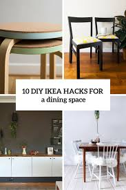 ikea furniture hacks. 10 Adorable DIY IKEA Hacks For A Dining Room Or Zone Ikea Furniture