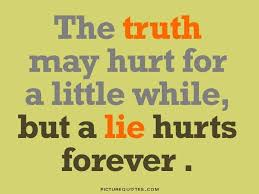 Truth Quotes Extraordinary Truth Hurts Quotes Sayings Truth Hurts Picture Quotes