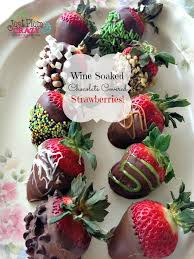 valentine s day in my book wine soaked chocolate strawberries