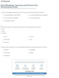 quiz worksheet successes and failures of the reconstruction  print reconstruction period goals success and failures worksheet