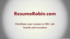 Resumerobin Com Distribute Your Resume To Multiple Job Boards