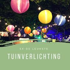 5x De Leukste Tuinverlichting Styled By Sabine