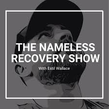 The Nameless Recovery Show
