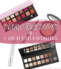 looking for affordable dupes save money on your next makeup haul with these