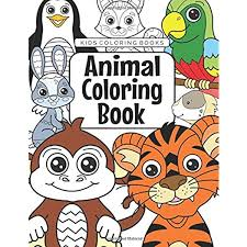 I know it and thats why on our website we have big collection of coloring pages with animals. Kids Coloring Books Animal Coloring Book For Kids Aged 3 8 Foundation The Future Teacher 9781719203913 Amazon Com Books