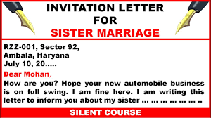 write a letter to your friend inviting him her to your sister s marriage