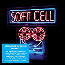 Soft Cell / Keychains And Snowstorms: The Singles / New Single-Disc ...