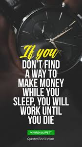 Making Money Quotes Interesting Best Money Quotes And Sayings Page 48 QuotesBook