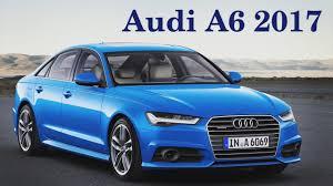 audi new car releaseAudi A6 2017  New car Audi A6 2017audi a6 2017 price2017 audi