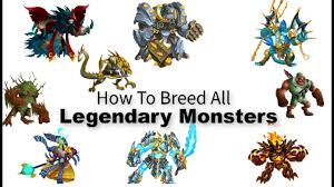 How To Breed Legendary Monsters In Monster Legends 2019 Get Legendary Monster By Breeding