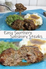 Salisbury steak has always been one of my favorite meals. Southern Salisbury Steaks