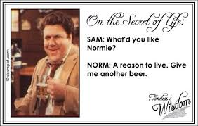 The Timeless Wisdom Of Norm Peterson - Page 5 of 7 - Beer. Humor ...