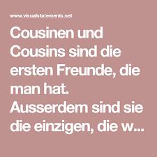 Cousinen Und Cousins Sind Die Ersten Freunde Die Man Hat Ausserdem