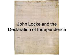 john locke and the declaration of independence john locke british  1 john locke and the declaration of independence