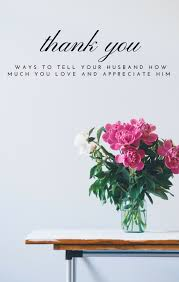 Quotes Saying Thank You Husband Best Quotes For Your Life