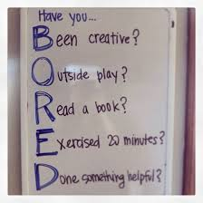 boring people get bored. only boring people get bored quote