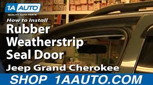 How To Replace <b>Door</b> Weatherstrip Seal 99-04 Jeep Grand Cherokee