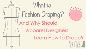 Fashion Definitions By Designers What Is Fashion Draping And Why Should Designers Learn How