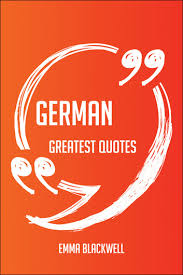 German Quotes Custom German Greatest Quotes Quick Short Medium Or Long Quotes Find