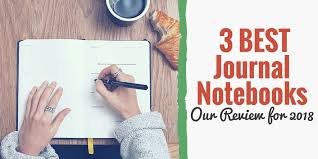 3 best journal notebooks our review for 2018